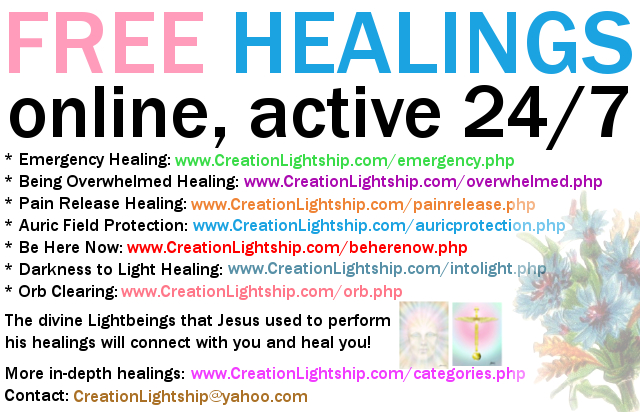 Creation Lightship FREE HEALINGS online, active 24/7.